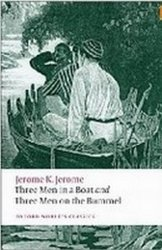 Three Men in a Boat / Three Men on the Bummel (Oxford World´s Classics New Edition) - Jerome Klapka Jerome