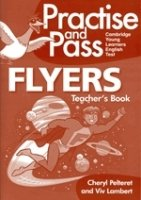 PRACTISE AND PASS FLYERS TEACHER´S GUIDE WITH AUDIO CD