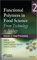 Functional Polymers in Food Science : From Technology to Biology Food Processing Vol. 2
