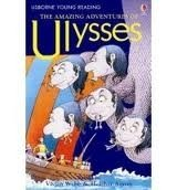 USBORNE YOUNG READING LEVEL 2: THE AMAZING ADVENTURES OF ULYSSES