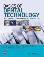 Basics of Dental Technology : A Step by Step Approach, 2nd Ed.