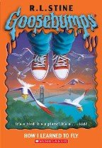 How I Learned to Fly (Goosebumps)