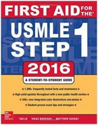 First Aid For The Usmle Step 1 2016, 26th Ed.