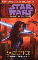 STAR WARS: LEGACY OF THE FORCE 5 - SACRIFICE