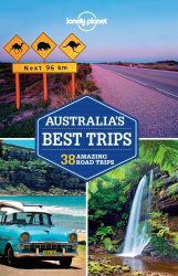 Lonely Planet Australia's Best Trips 1.