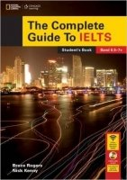 The Complete Guide To IELTS: Student's Book with DVD-ROM & access code for Intensive Revision Guide