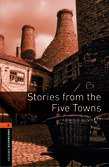 Oxford Bookworms Library New Edition 2 Stories From the Five Towns OLB eBook + Audio