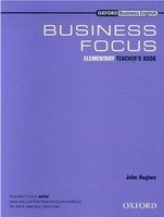 BUSINESS FOCUS ELEMENTARY TEACHER´S BOOK