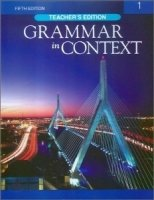 GRAMMAR IN CONTEXT 5th Edition 1 TEACHER´S BOOK