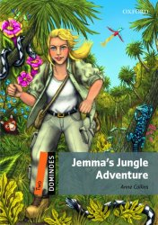 Dominoes Second Edition Level 2 - Jemma's Jungle Adventure Tales OLB eBook