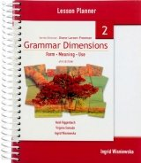 GRAMMAR DIMENSIONS: FORM, MEANING AND USE 2 TEACHER´S BOOK / LESSON PLANNER
