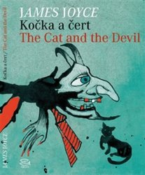 Kočka a čert/ The Cat and the Devil - James Joyce