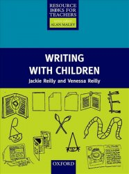 Resource Books for Primary Teachers Writing with Children - Jackie Reilly