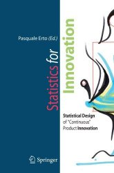 "Statistics for Innovation: Statistical Design of ""Continuous"" Product Innovation"