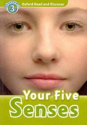 Oxford Read and Discover Level 3 Your Five Senses - Robert Quinn