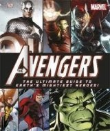 THE AVENGERS THE ULTIMATE GUIDE TO EARTH´S MIGHTIEST HEROES!