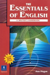 The Essentials of English: A Writer´s Handbook (with APA Style)