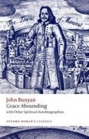 GRACE ABOUNDING (Oxford World´s Classics New Edition)