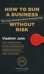 How to Run a Business Without Risk - Vladimír John [E-kniha]