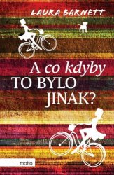 A co kdyby to bylo jinak? [E-kniha]