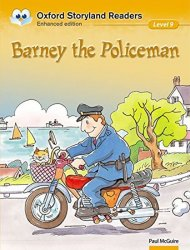 Oxford Storyland Readers 9 Barney the Policeman