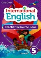 OXFORD INTERNATIONAL PRIMARY ENGLISH 5 TEACHER RESOURCE BOOK