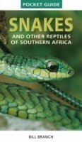 Snakes and Reptiles of Southern Africa: Pocket Guide