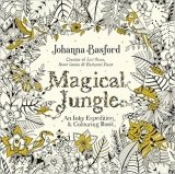 Magical Jungle: An Inky Expedition and Colouring Book