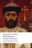 BORIS GODUNOV AND OTHER DRAMATIC WORKS (Oxford World´s Classics New Edition)