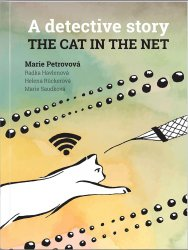 The cat in the net – A detective story - Marie Petrovová [E-kniha]