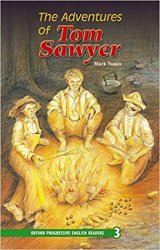 Oxford Progressive English ReadersLevel 3 The Adventures of Tom Sawyer - Mark Twain