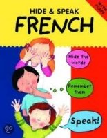 HIDE AND SPEAK FRENCH