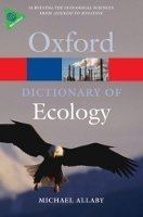 OXFORD DICTIONARY OF ECOLOGY 4th Edition (Oxford Paperback Reference)