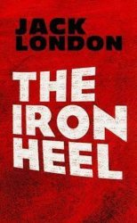 The Iron Heel - Jack London