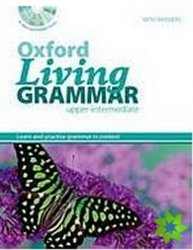 Oxford Living Grammar Upper Intermediate with Key + CD-ROM Pack (New Edition) - K. Paterson