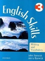 ENGLISH SKILLS: WRITING AND VOCABULARY 3
