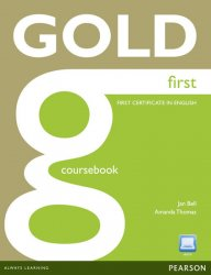 Gold First 2012 Coursebook w/ Active Book Pack - Jan Bell