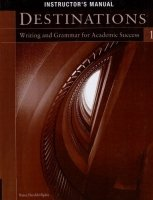 DESTINATIONS Writing for Academic Success 1 INSTRUCTOR´S MANUAL