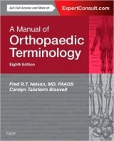 A Manual of Orthopaedic Terminology, 8th Ed.