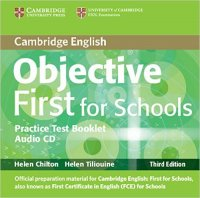 Objective First 3rd Edition For Schools Pack (Student's Book and Practice Test Booklet with Audio CD)