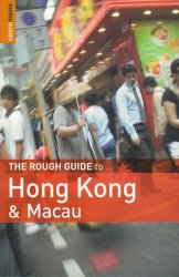 THE ROUGH GUIDE TO HONG KONG AND MACU