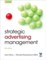 Strategic Advertising Management, 5th rev ed.
