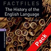 OXFORD BOOKWORMS FACTFILES New Edition 4 HISTORY OF ENGLISH LANGUAGE AUDIO CD PACK