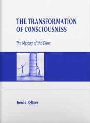 The Transformation of Consciousness - The Mystery of the Cross [E-kniha]