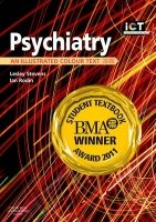 Psychiatry (Illustrated Colour Text)
