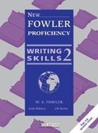 NEW FOWLER PROFICIENCY - WRITING SKILLS 2 STUDENT´S BOOK