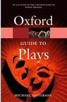 OXFORD GUIDE TO PLAYS (Oxford Paperback Reference)