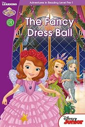 Sofia the First: The Fancy Dress Ball (Adventures in Reading, Level Pre-1) (Disney Learning)