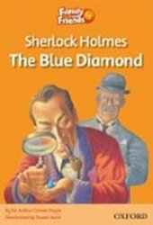 Family and Friends Reader 4a Sherlock Holmes the Blue Diamond - Sue Arengo