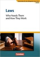 Laws - Who Needs Them and How They Work